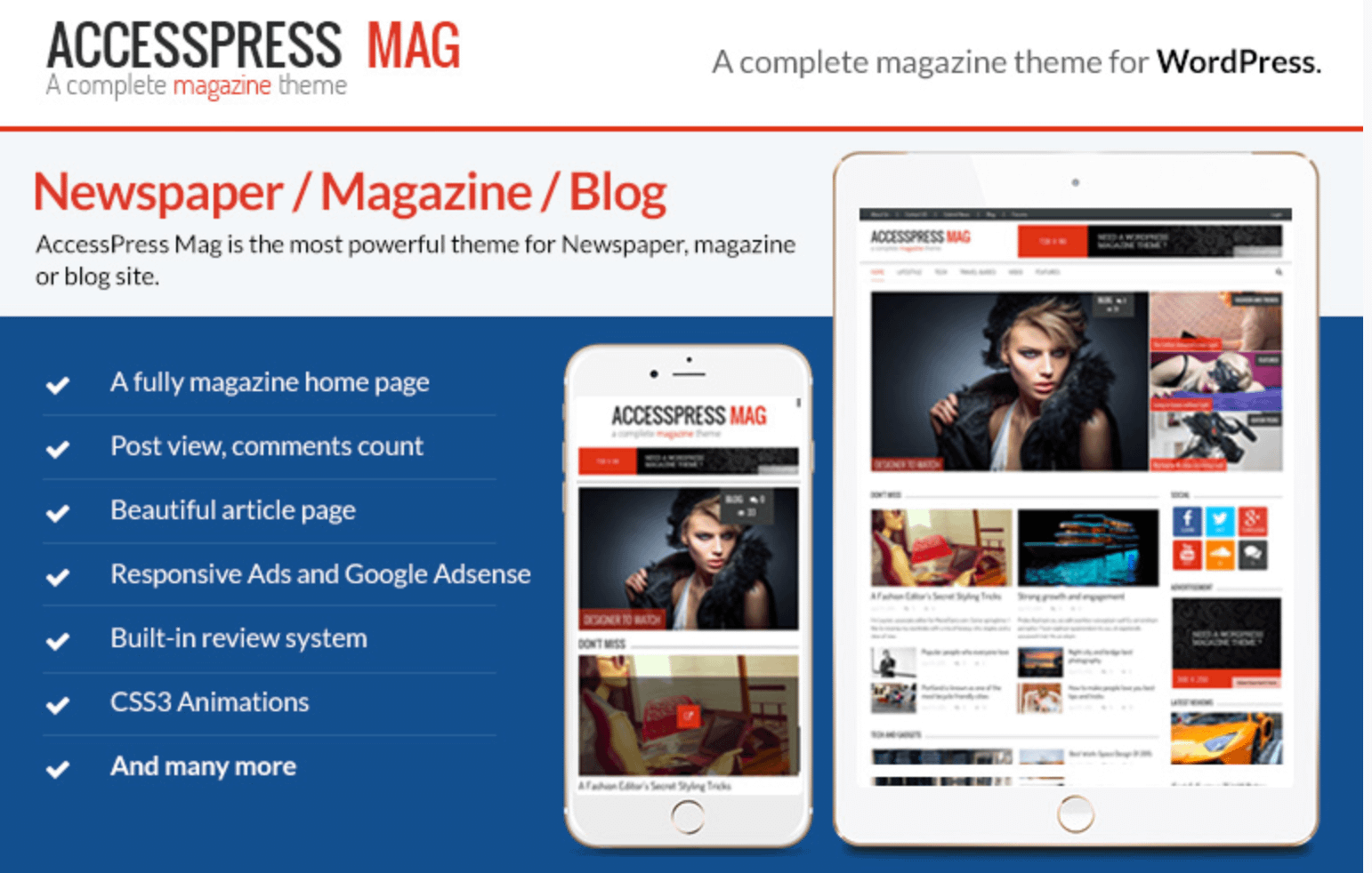 This theme features a news ticker, author block, two-post layout, sticky menu, and large images for pages/posts, along with social media integration.