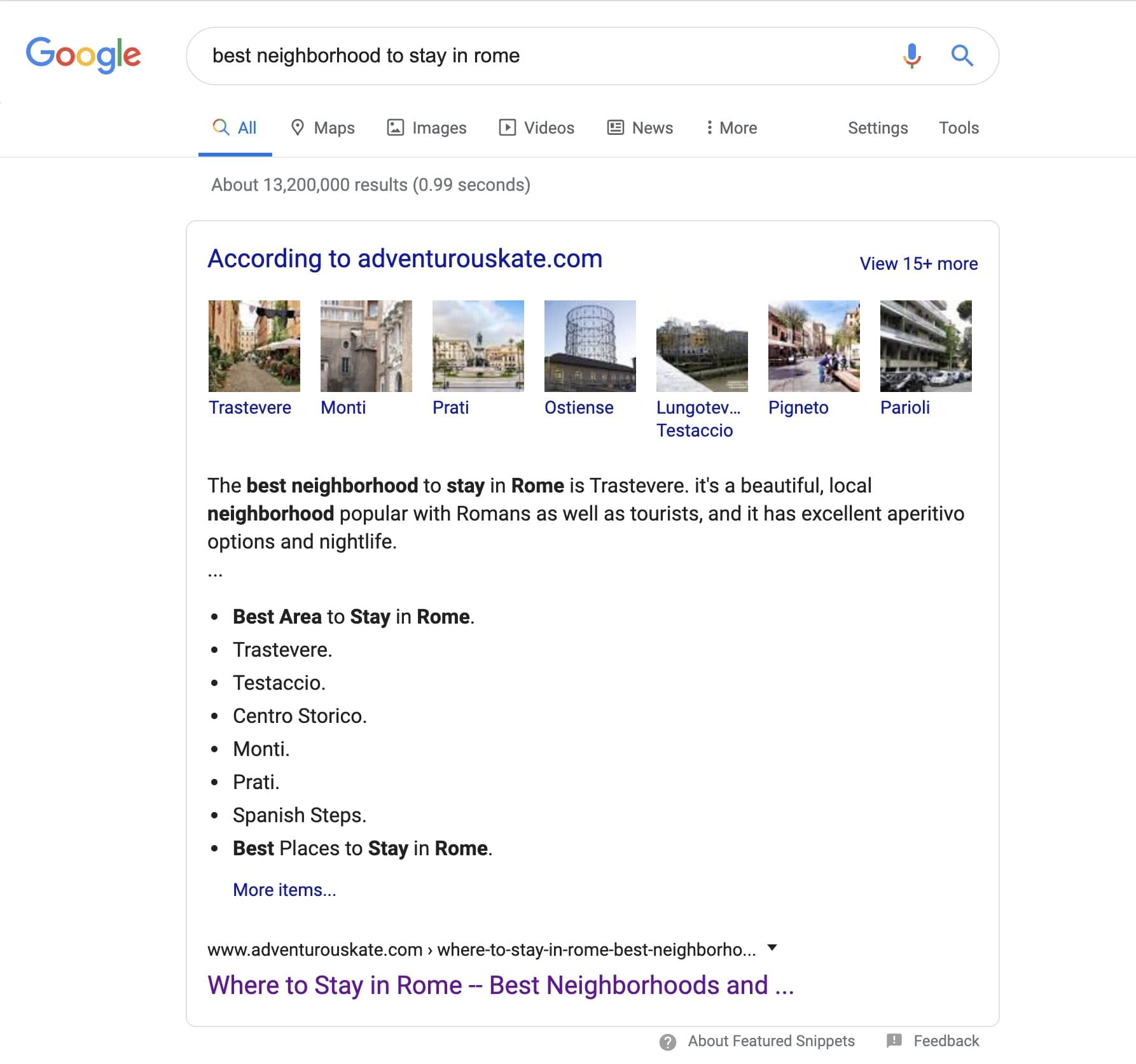 "AdventurousKate.com has 119 Keywords earning featured snippets. Her top traffic earner is from the keyword phrase ""Best Neighborhood to Stay in Rome"""