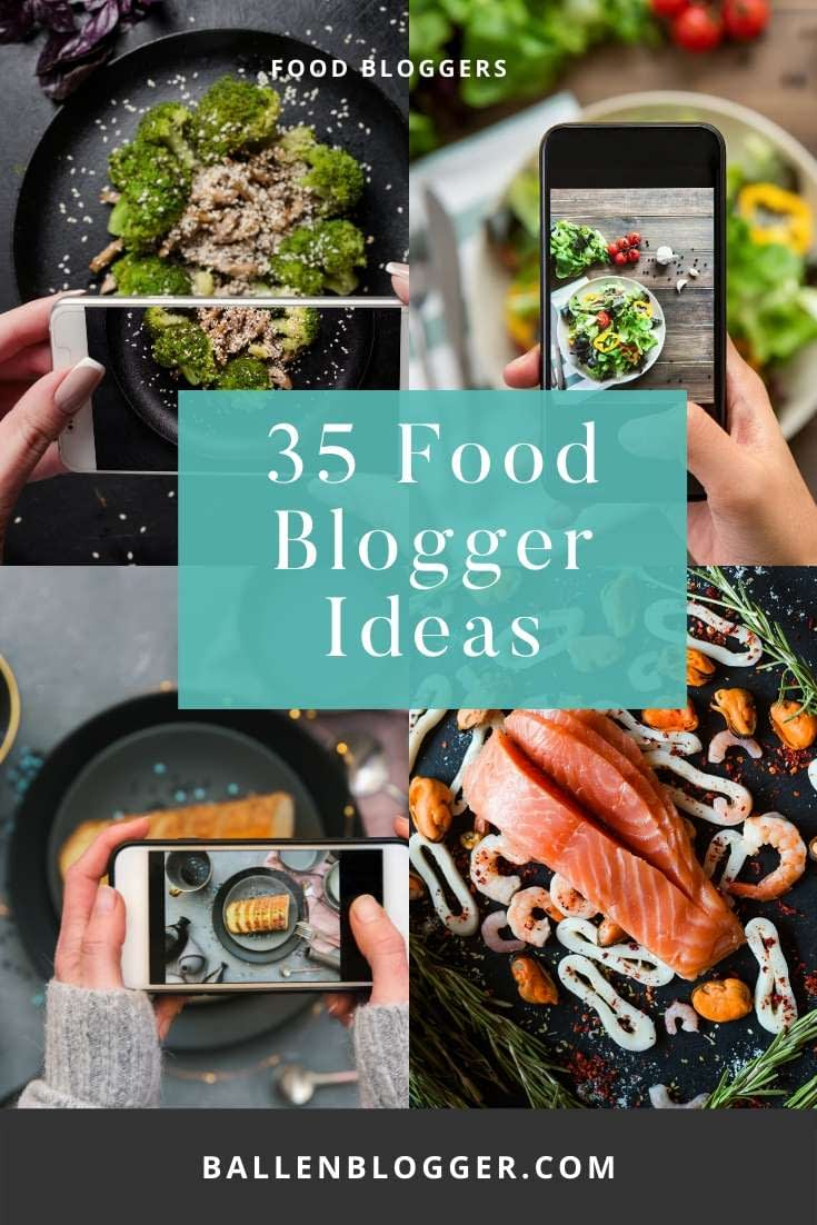35 Food Blogger Ideas including the type of cooking, courses, Pinterest boards, specialties