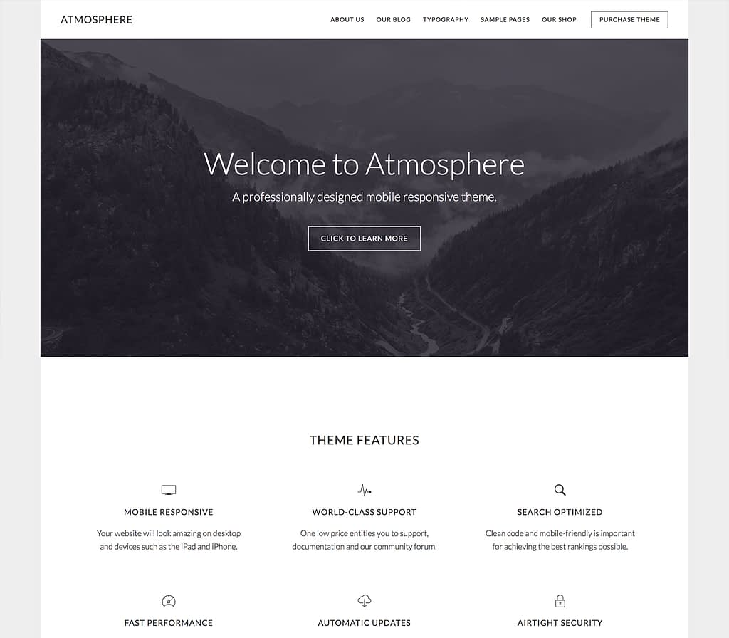 If you're ready for a theme with unlimited ambiance, take a look at Atmosphere Pro. Your visitors will take in all the gorgeous details. Includes the Genesis Framework. Includes the Atmosphere Pro Theme