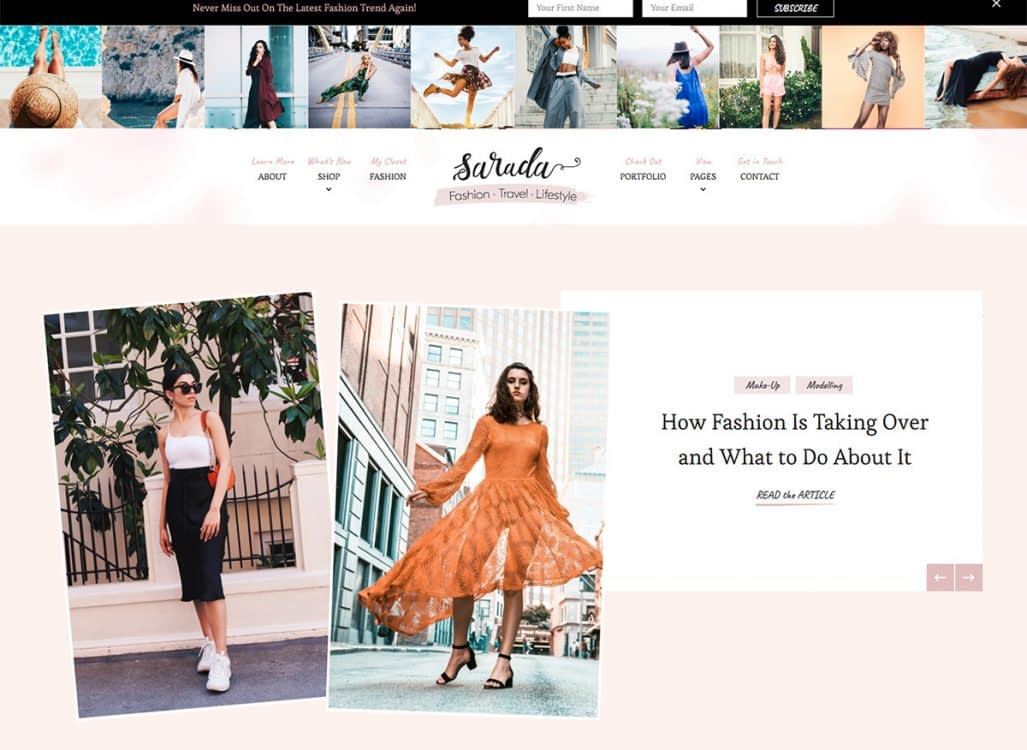 The Sarada theme froom Blossom Themes is the ultimate solution for fashion bloggers. It offers incredible flexibility with the built-in live customizer that allows you to preview your edits and creations in real-time.