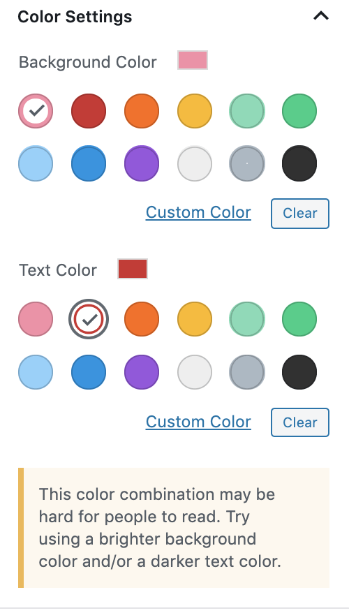 You'll see Background Color Options as well as Text Color. The editor will also warn you if you choose a combination that might be hard to read.