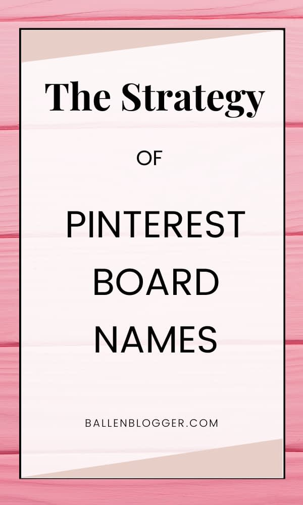 Pinterest is made of accounts, which then contain boards, which then contain pins. Pinterest Board Names can be anything the account holder wants, but many name their boards strategically, for efforts such as Pinterest SEO. Let's dive into Pinterest Board Names.