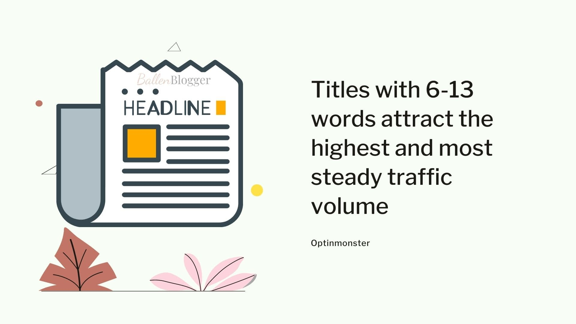 Titles with 6-13 words attract the highest and most steady traffic volume