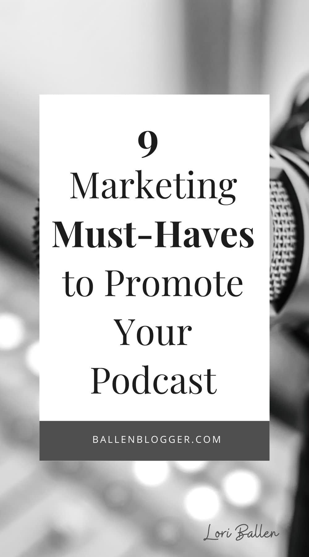 Good podcast marketing tactics will increase your business's online traffic and conversions. So, here are nine marketing must-haves to promote your podcast and maximize your returns.