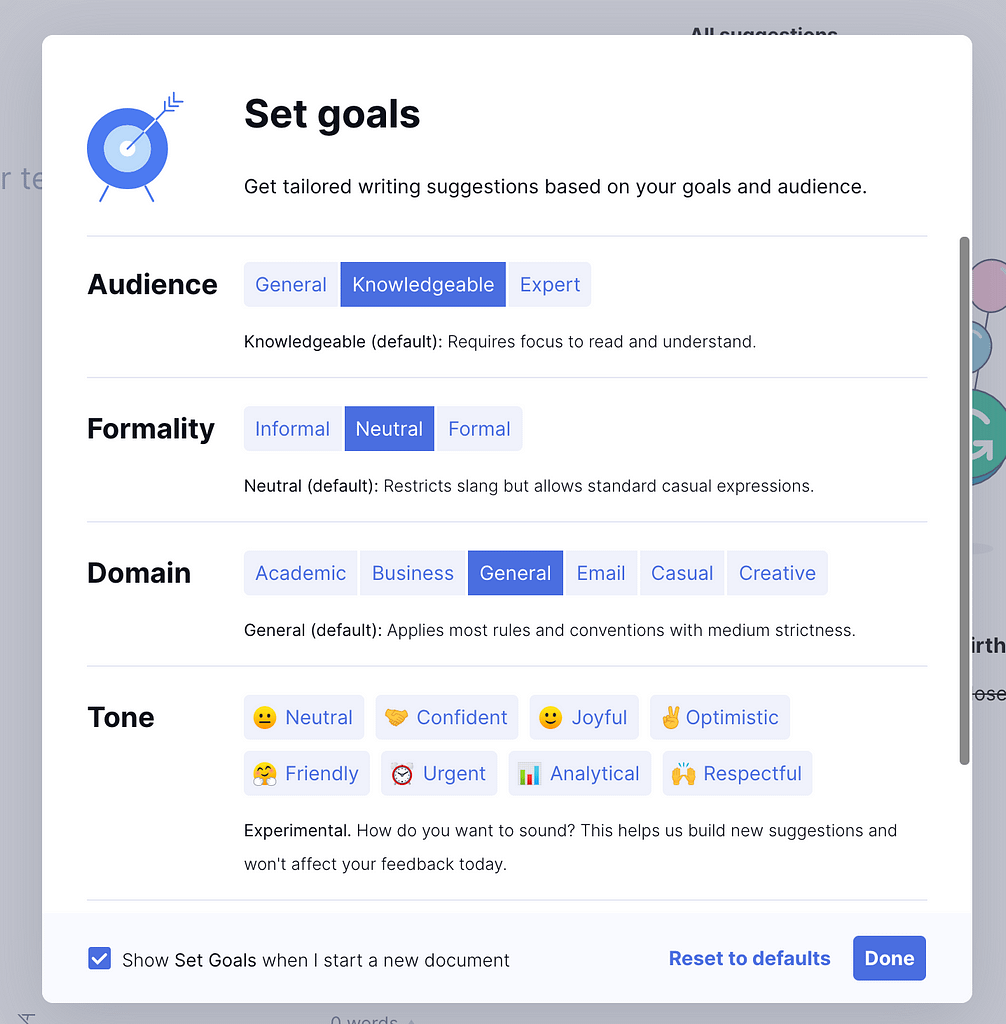 Grammarly has a variety of profiles you can choose from when entering your content into the checker.